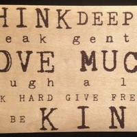 Vintage Cedar Mailable Wooden Post Card (Think Deeply Speak Gently Love Much)