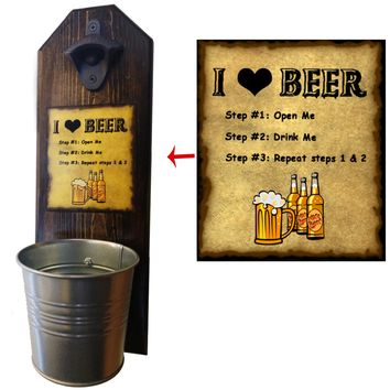 I Love Beer with Step by Step Directions Bottle Opener and Cap Catcher, Wall Mounted