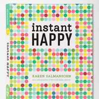 Urban Outfitters - Instant Happy By Karen Salmansohn