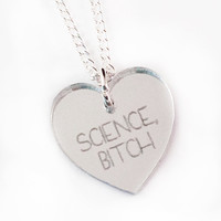 Science, Bitch Silver Heart Necklace