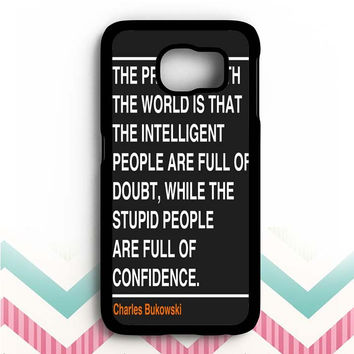 Ain't that the truth. The ones that ought to have conviction, are the ones that sit there all clueless. Samsung Galaxy S6 Case