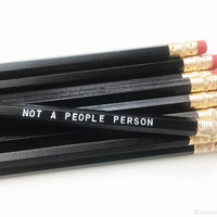 Not a People Person Pencil in Black