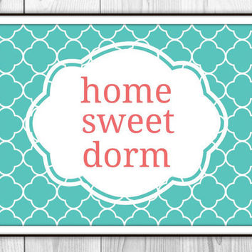 Graduation Gift - Home Sweet Dorm Art Print - Dorm Room Decor - Aqua and Coral Quatrefoil - High School Grad Student Going Away Gift
