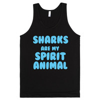 SHARKS ARE MY SPIRIT ANIMAL