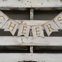 Cheers Burlap Banner,  New Years Eve Decor, New Years Photo Prop, New Years Eve Wedding Decor, Gold Glitter Burlap Banner