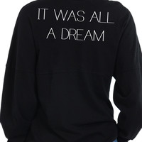 It Was All A Dream -Long Sleeve Football Tee