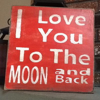 I Love You To The Moon And Back Val.. on Luulla