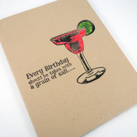 Funny Birthday Card, Happy Birthday card, Margarita Card