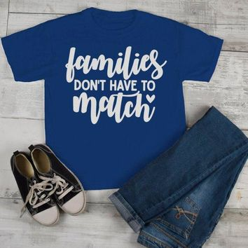 Kids Blended Family T Shirt Family Doesn't Have To Match Adoption Divorce Step Brother Sister Shirt Toddler Boy's Girl's Tee