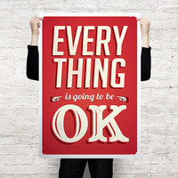 Retro Sign Everything Is Going To Be Ok Poster by CoolPoster