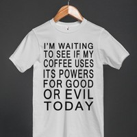 coffee good or evil basic white tee - Totes Adorbs Tees - Skreened T-shirts, Organic Shirts, Hoodies, Kids Tees, Baby One-Pieces and Tote Bags