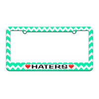 Haters Love with Hearts - License Plate Tag Frame - Teal Chevrons Design