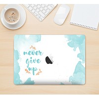 "The ""Never Give Up"" Women's Skin Set for the Apple MacBook (All Versions Available)"