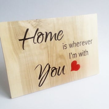 "Wedding board sign hanging ""Home is wherever I'm with You"" rustic wedding gift wedding decor home decor home board decorative"