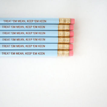 treat em mean keep em keen pencil pack of 6 in baby blue