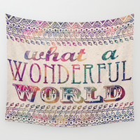 What A Wonderful World Wall Tapestry by Jenndalyn