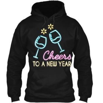 Cheers To A New Year Wine Glass New Years Eve 2019  Pullover Hoodie 8 oz