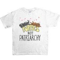 Puppies Not Patriarchy -- Youth/Toddler T-Shirt