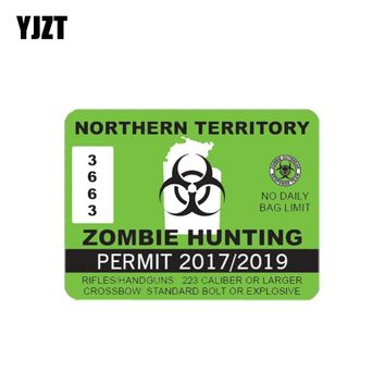 YJZT 10.2CM*7.6CM Northern Territory Zombie Hunting Permit car styling Car Window Reflective Sticker Decal C1-7475