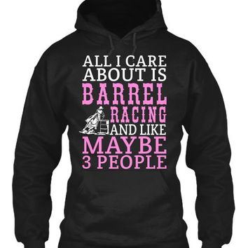 All I Care About Is Barrel Racing