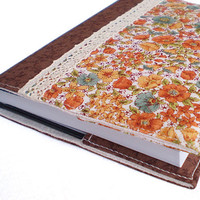 Fabric Journal Cover - Autumn Flowers - A6 Notebook, Diary - Orange, Yellow, Brown and Beige Floral Cover with Lace