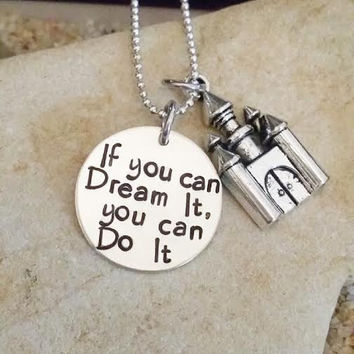 Necklace - Disney - Cinderella - Castle - Hand Stamped - Dream - Disney Quote - Disney Jewelry