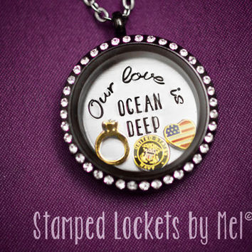 Our love is OCEAN DEEP - Hand Stamped Stainless Steel Locket - Navy Wife Necklace - Floating Memory Jewelry - Sailor's Girlfriend - Military