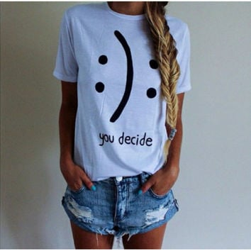 "White ""You Decide"" Letter Print Large Size T-Shirt"