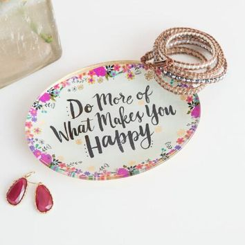 Do More Of What Makes You Happy Floral Oval Glass Trinket Trinket Dish