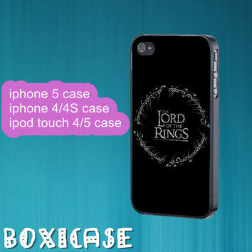 Lord of the rings--iphone 4 case,iphone 5 case,ipod touch 4 case,ipod touch 5 case,in plastic,silicone and black,white.