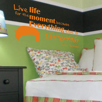Vinyl Wall Decal - One Direction, Louis Tomlinson, Live LIFE for the MOMENT because everything else is UNCERTAIN