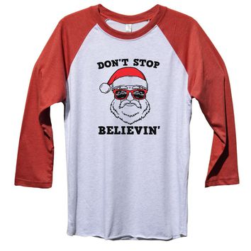 Don't Stop Believin' Funny Christmas - Unisex Baseball Tee Mens And Womens