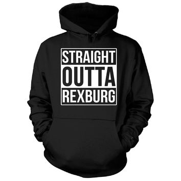 Straight Outta Rexburg City. Cool Gift - Hoodie