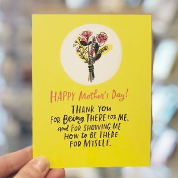 Happy Mother's Day Showing Up Card