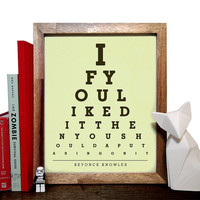 Beyonce Knowles, If You Liked It Then You Shoulda Put A Ring On It, Eye Chart, 8 x 10 Giclee Art Print, Buy 3 Get 1 Free