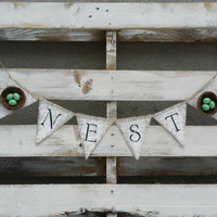 Nest Burlap Banner, Burlap Banner, Spring Decor, Rustic Home Decor, Cottage Chic Decor, Spring Photo Prop