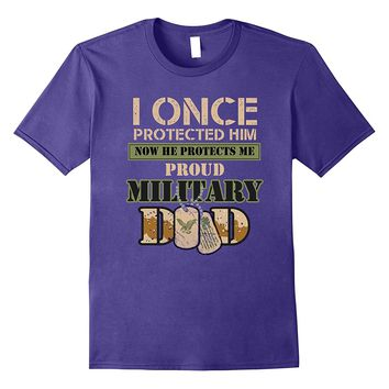 Mens Proud Dad of His Military Son! Armed Forces Father T-Shirt