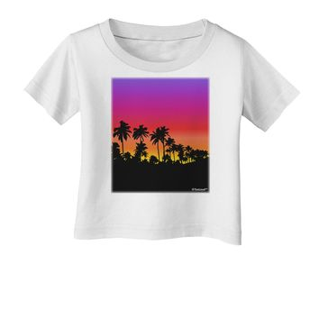 Palm Trees and Sunset Design Infant T-Shirt by TooLoud