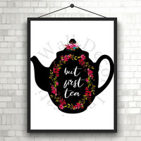 But first tea | Kitchen decor | Typography | Home decor | Silhouette Tea pot |  Calligraphy