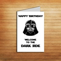 Star Wars birthday card instant download Darth Vader card Printable Star Wars Card Welcome to the Dark Side Darth Vader Card Funny bday card