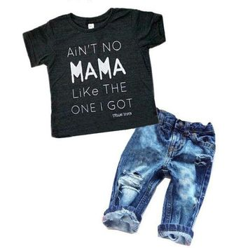 """Ain't NO Mama Like The One I Got"" T-shirt + Denim Pants Set"