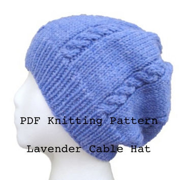 Lavender Cable Hat PDF Knitting Pattern, Beanie Slouch Hat for Women & Teen Girls, Worsted Cascade 220