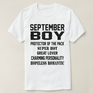 September Boy Birthday Gift Funny Mems T Shirt