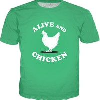 Alive And Chicken T-Shirt