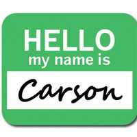Carson Hello My Name Is Mouse Pad