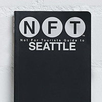 Not For Tourists Guide to Seattle
