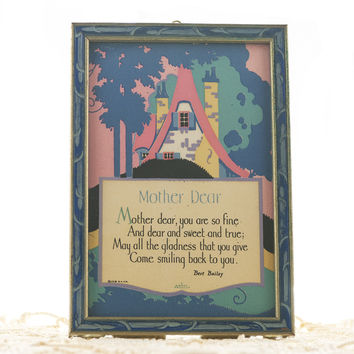 "Art Deco Poem by Bert Bailey ""Mother Dear"" Poem with 1920s Illustration Carved Wood Frame Gibson Product"