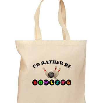 I'd Rather Be Bowling Grocery Tote Bag