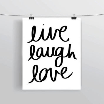 Hand lettered Live Laugh Love printable typography posters, home decor, prints and posters, INSTANT DOWNLOAD, printable home decor
