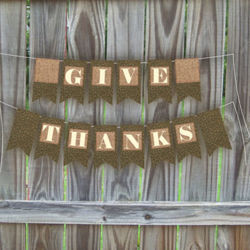 Give thanks banner, printable Thanksgiving decor, Holiday bunting, party flags decoration, instant download, vintage holiday